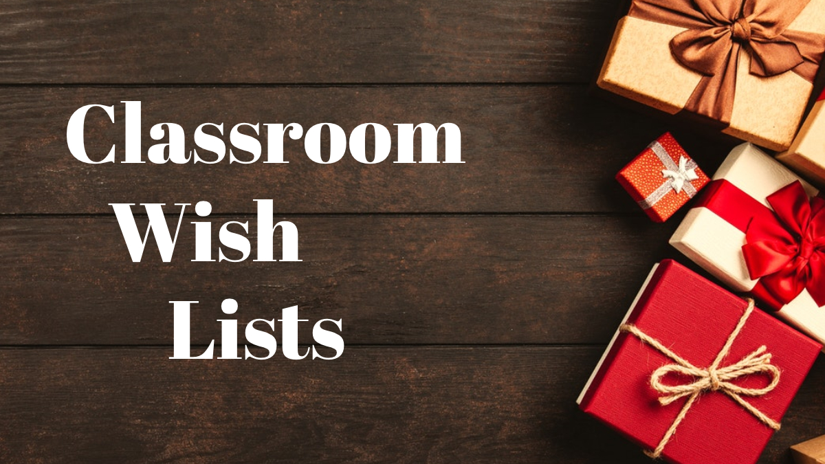 Classroom Wish Lists
