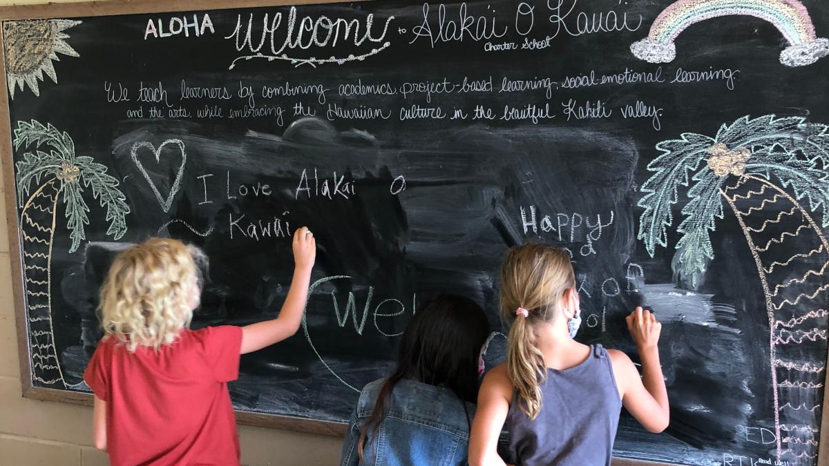 Alaka'i O Kaua'i learners chalkboard welcome